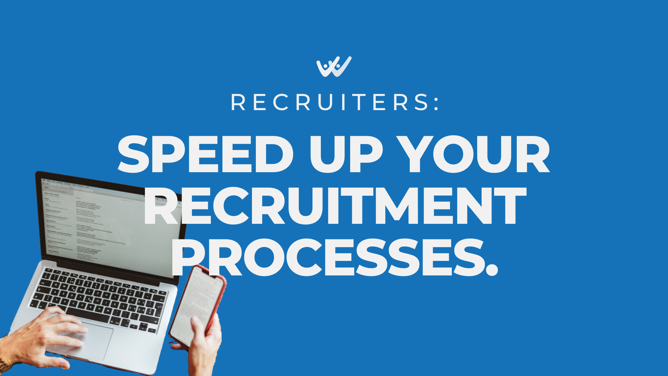 speed up your recruitment processes